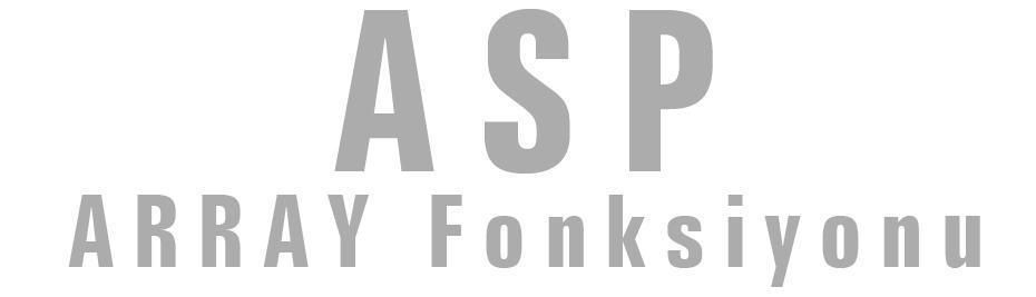 ASP-Array-Fonksiyonu_emresupcin